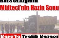 Kars'ta Afganlı Mültecinin Hazin Sonu!